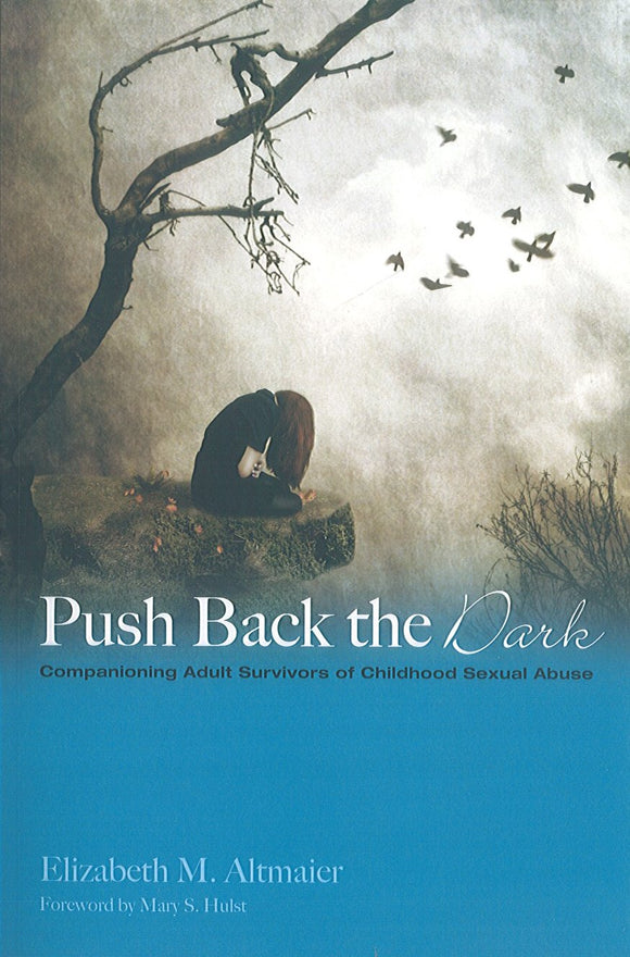 Push Back the Dark: Companioning Adult Survivors of Childhood Sexual Abuse