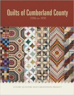 Quilts of Cumberland County, 1700s to 1970: LeTort Quilters Documentation Project