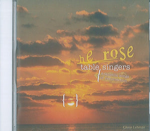 He Rose: Table Singers, Acapella songs of resurrection