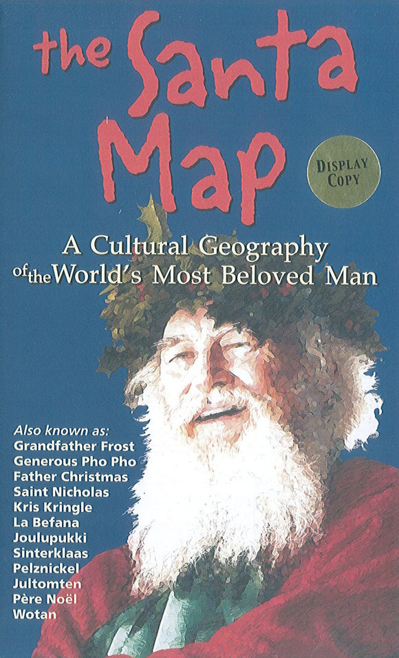 The Santa Map: A Cultural Geography of the World's Most Beloved Man
