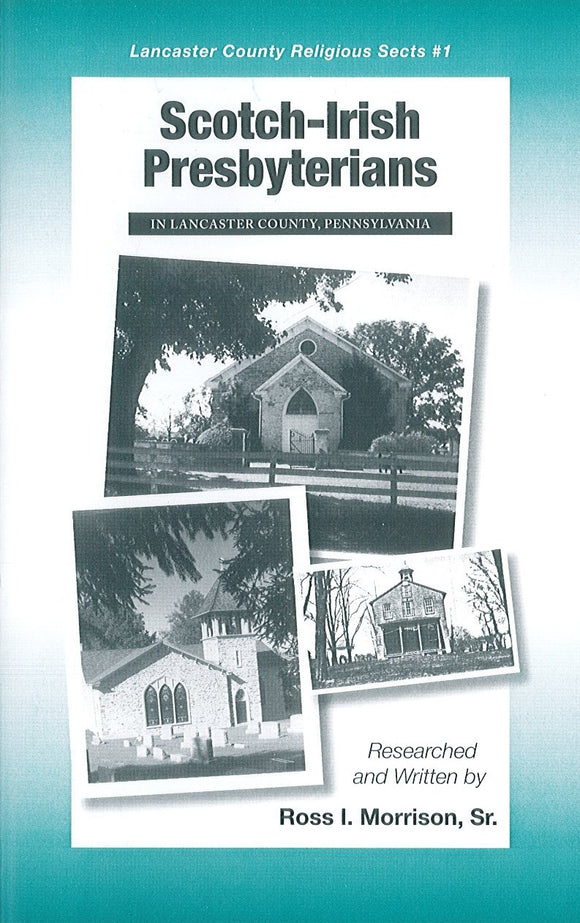 Scotch-Irish Presbyterians in Lancaster County, Pennsylvania
