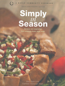 Simply in Season: A World Community Cookbook: Tenth Anniversary Edition