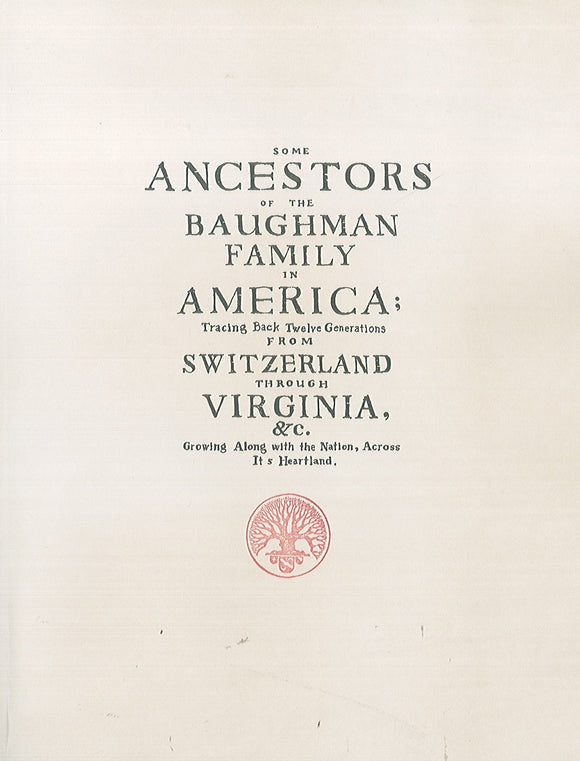 Some Ancestors of the Baughman Family in America
