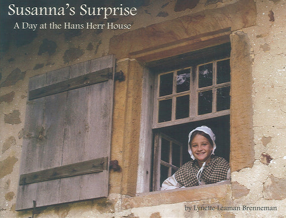 Susanna's Surprise: A Day at the Hans Herr House
