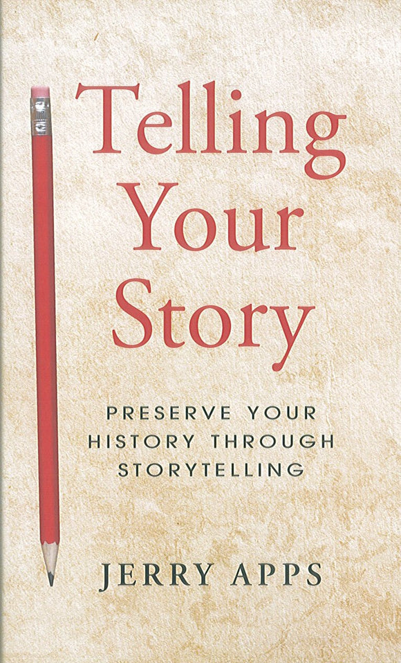 Telling Your Story: Preserve Your History Through Storytelling