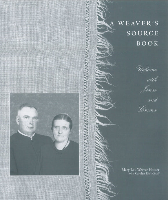 A Weaver's Source Book, Uphome with Jonas and Emma
