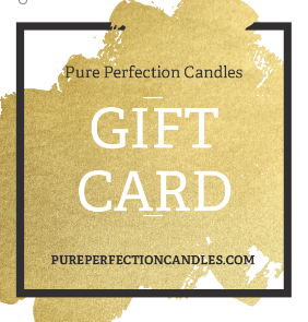 Pure Perfection Candles Gift Cards