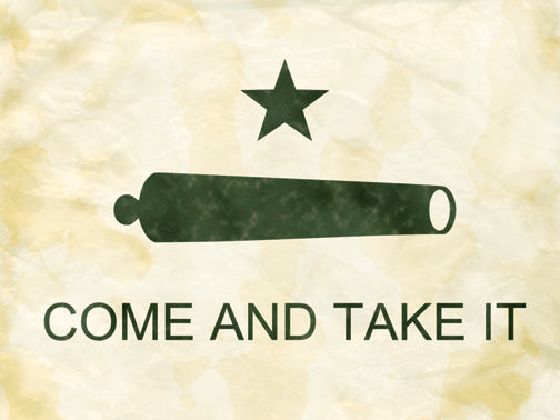 Come and Take It. Texas Gonzales Flag Antique Style