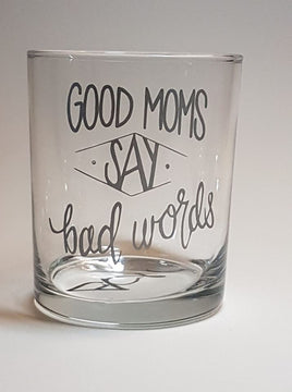 Verre Good mom say bad words