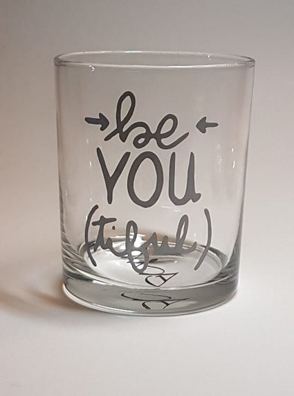 Verre Be YOU (tiful)
