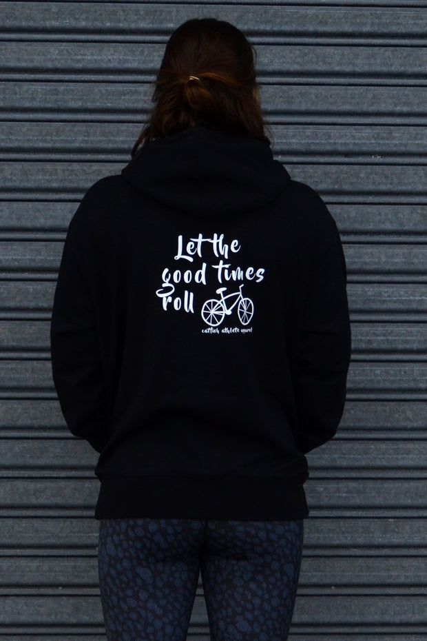 Let the good times roll Hoodie