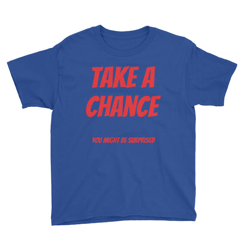 Take a Chance You Might Be Surprised Youth Short Sleeve T-Shirt
