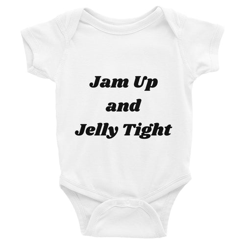 Jam Up and Jelly Tight Infant Bodysuit - Mr. Shazz
