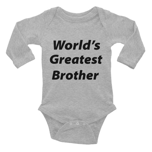 World's Greatest Brother Infant Long Sleeve Bodysuit