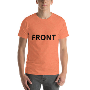 Front Back Short-Sleeve Unisex T-Shirt - Mr. Shazz