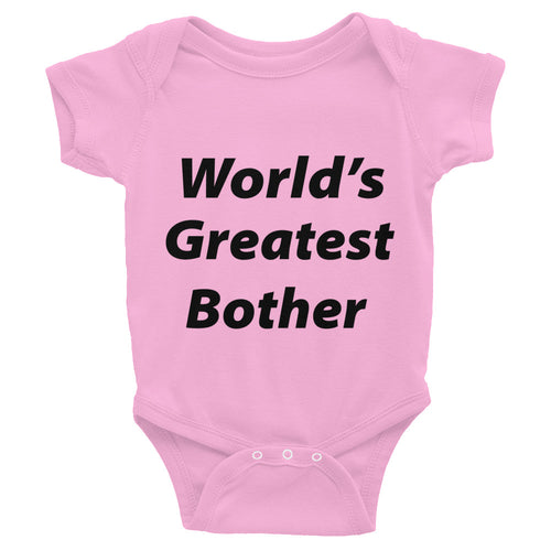 World's Greatest Bother Infant Bodysuit