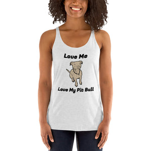 Love Me Love My Pit Bull Dog Lover Muscle Shirt PitBull Shirt Puppy Women's Tank Top