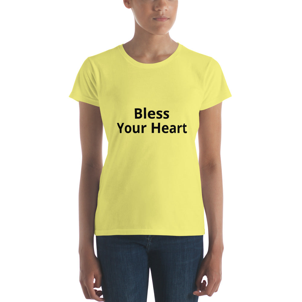 Bless your Heart Women's T-shirt.  Only at MrShazz.com.  Also available in styles for men, women and children.