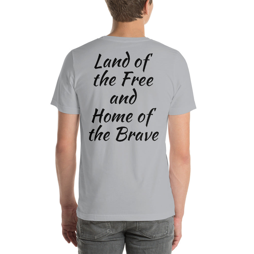 God Bless America on the front of the T-shirt and Land of the Free and Home of the Brave on the back.