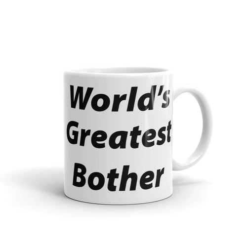 World's Greatest Bother Mug