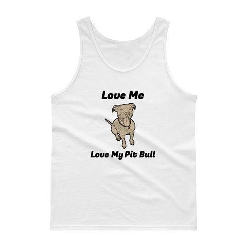 Love Me Love My Pit Bull Dog Lover Shirt PitBull Tank Top Puppy
