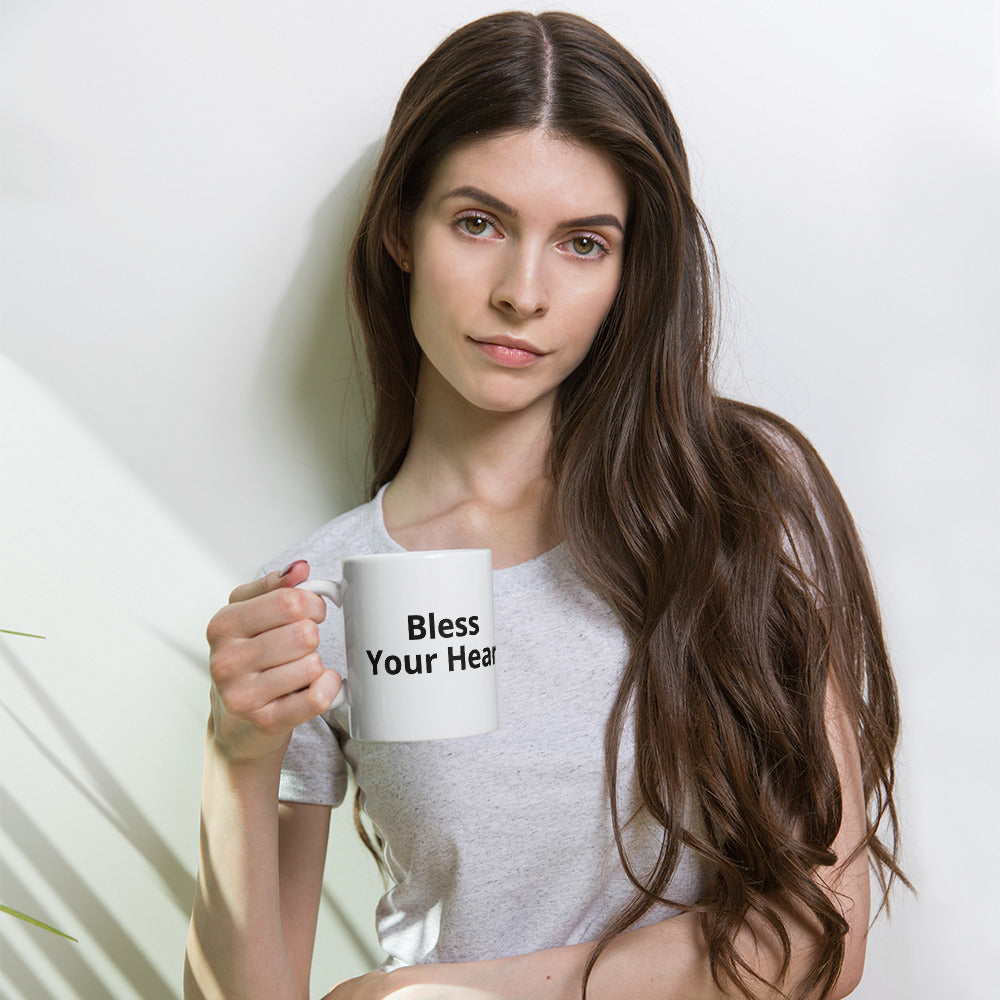 Bless your heart coffee mug tea mug.  Also on our t-shirts, crop tops, tank tops, infant bodysuits, etc.