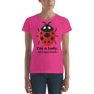 I'm a Lady Ladybug Women's short sleeve t-shirt very Cute