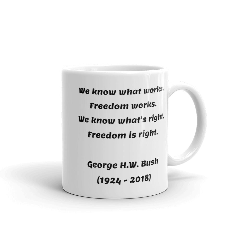 President George H. W. Bush quote Mug