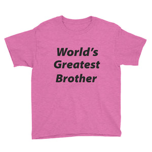World's Greatest Brother Youth Short Sleeve T-Shirt