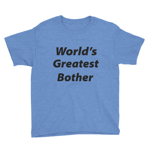 World's Greatest Bother Youth Short Sleeve T-Shirt