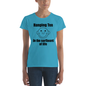 Hanging Ten on the Surfboard of Life Women's short sleeve t-shirt with the Round Head Guy
