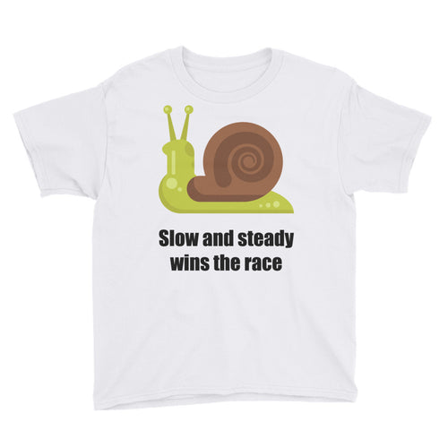 Snail with Slow and Steady Wins the Race Youth Short Sleeve T-Shirt