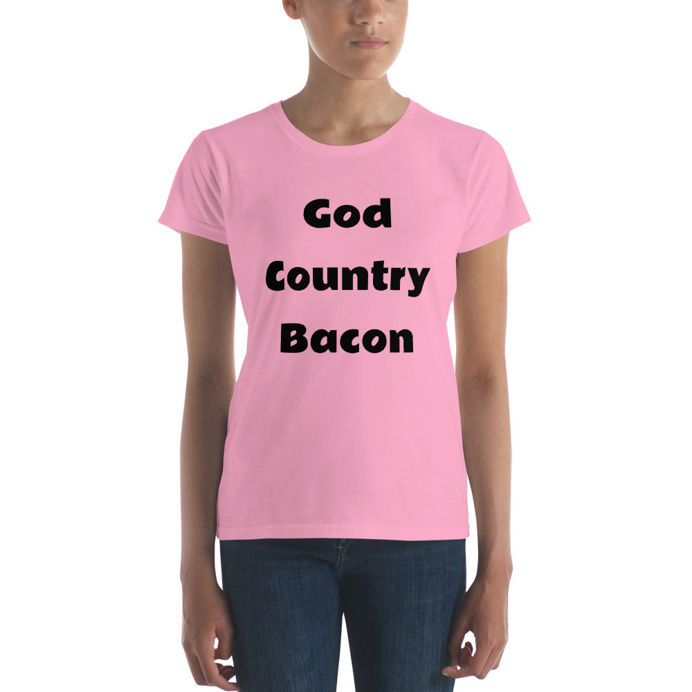 God Country Bacon T-Shirt for Ladies.  Other styles and sizes for the rest of the family.  Only at MrShazz.com