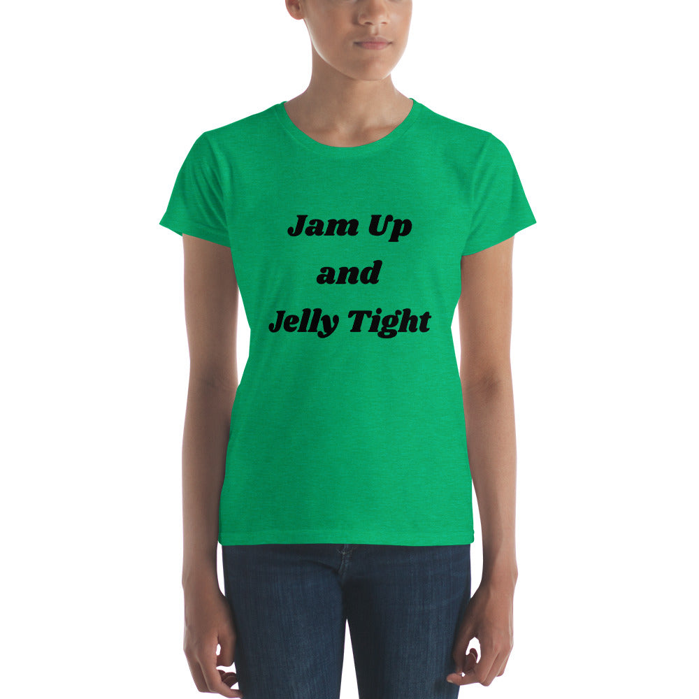 Jam Up and Jelly Tight T-shirt Available for Men, Women, Unisex, Youth, and Infant  Many colors and sizes and styles