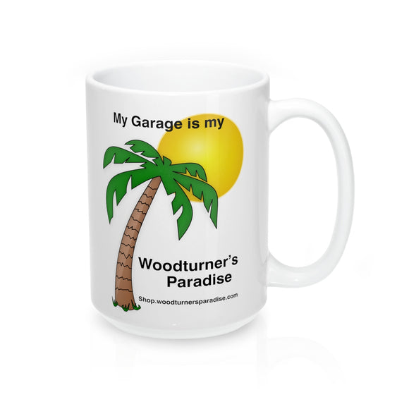 My Garage Woodturner's Paradise Mug 15oz