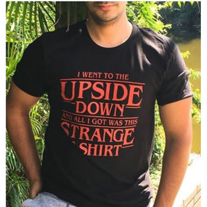 I Went to the Upside Down T Shirt