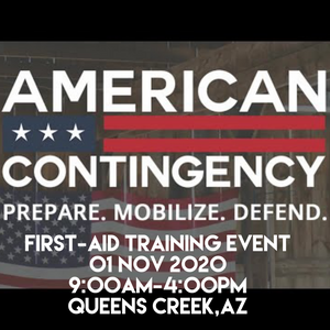 American Contingency First-Aid Training, 01 November 2020 (Queen Creek, AZ)