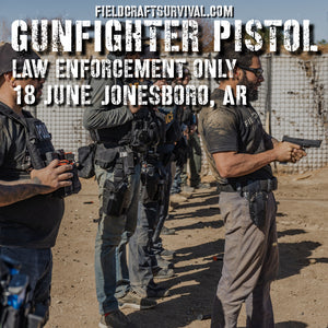 Gun Fighter Pistol Course Level 1 Law Enforcement Only 18 June 2020 (Jonesboro, AR)
