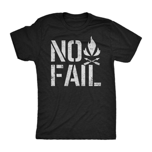 NO FAIL T-Shirt