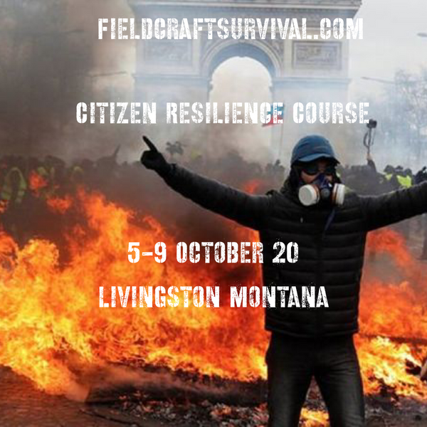 5 day Citizen Resilience Course 5-9 October 2020 (Livingston, Montana)