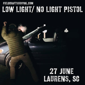 Low/No Light Pistol Defense Course, 27 June 2020, (Laurens, SC)
