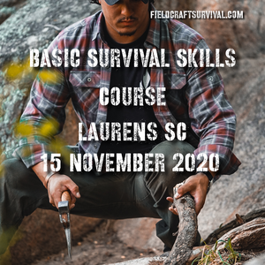 Basic Survival Skills Class 15 November 2020 (Laurens SC)