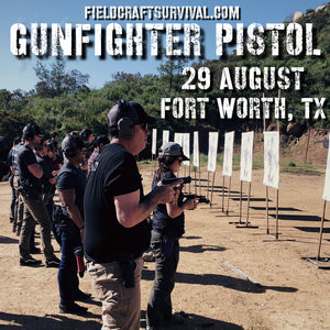 Gun Fighter Pistol Course Level 1 29 August 2020 (Fort Worth, TX)