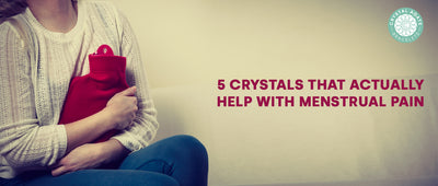 5 Crystals That Actually Help With Menstrual Pain