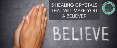 5 Healing Crystals That Will Make You a Believer