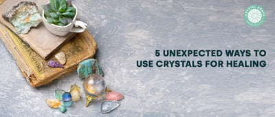 5 Unexpected Ways to Use Crystals For Healing