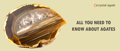 All you need to know about agates