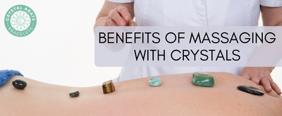 Benefits of Massaging with Crystals