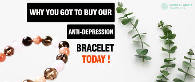 Why you got to buy our anti-depression bracelet today!