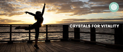 Crystals for Vitality
